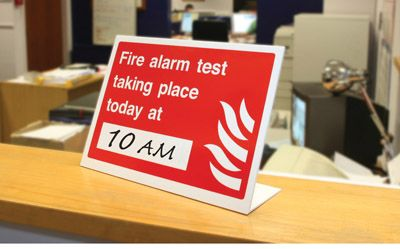 Fire alarm test taking place today at (insert time) table top sign ...